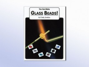 You Can Make Glass Beads!